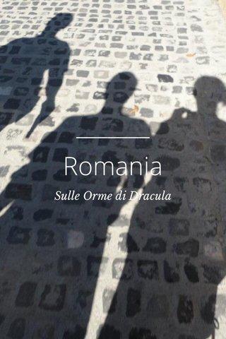 Romania Sulle Orme di Dracula