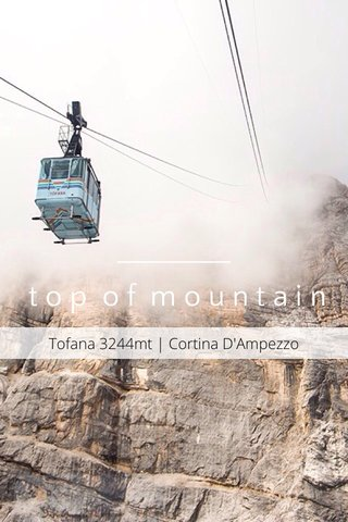 top of mountain Tofana 3244mt | Cortina D'Ampezzo