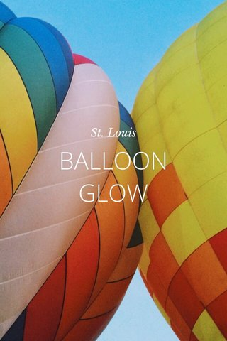 BALLOON GLOW St. Louis