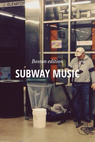 SUBWAY MUSIC Boston edition