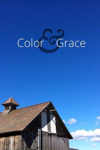 & Color Grace