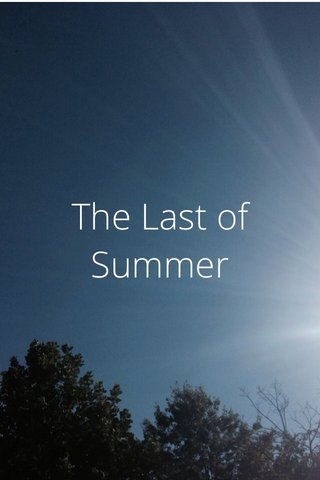 The Last of Summer