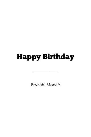 Happy Birthday Erykah-Monaè