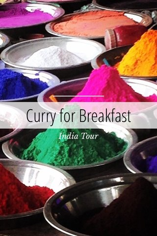 Curry for Breakfast India Tour
