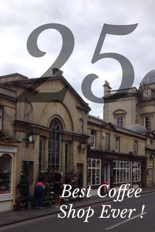 25 Best Coffee Shop Ever !