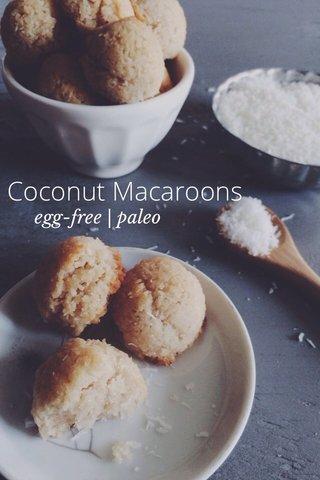 Coconut Macaroons egg-free | paleo