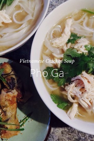 Pho Ga Vietnamese Chicken Soup