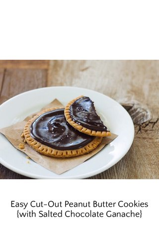 Easy Cut-Out Peanut Butter Cookies {with Salted Chocolate Ganache}