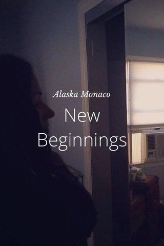 New Beginnings Alaska Monaco
