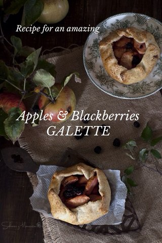 Apples & Blackberries GALETTE Recipe for an amazing