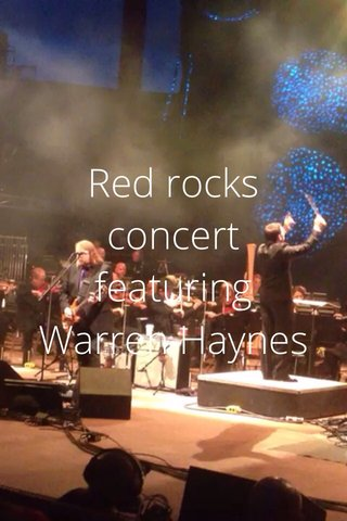 Red rocks concert featuring Warren Haynes