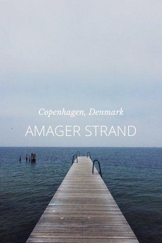 AMAGER STRAND Copenhagen, Denmark
