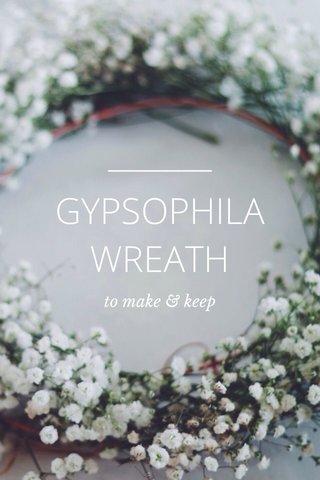 GYPSOPHILA WREATH to make & keep
