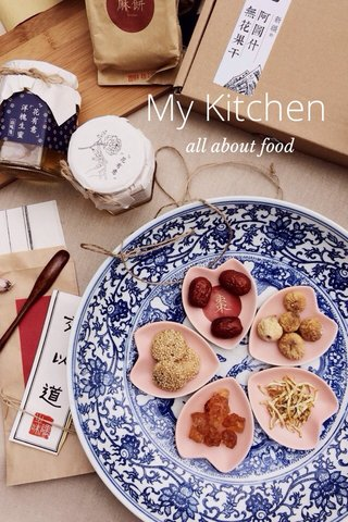 My Kitchen all about food