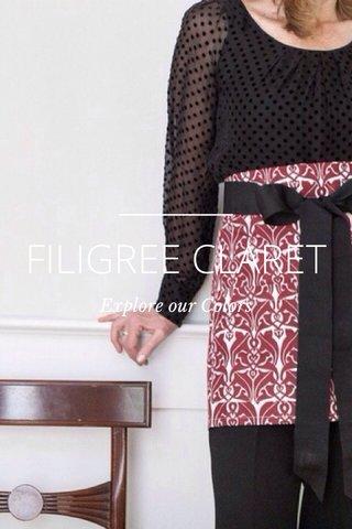FILIGREE CLARET Explore our Colors