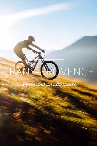 TRANS-PROVENCE A race and an adventure
