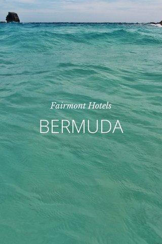 BERMUDA Fairmont Hotels