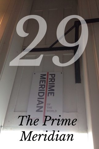 29 The Prime Meridian