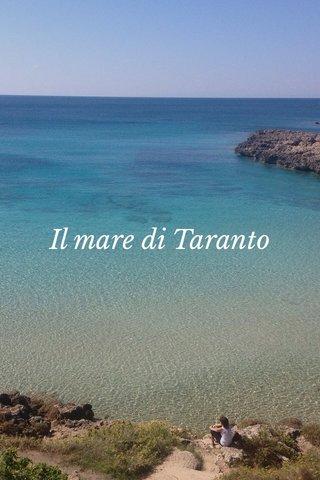 Il mare di Taranto