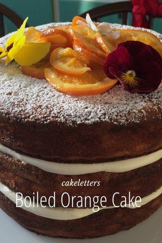 Boiled Orange Cake cakeletters