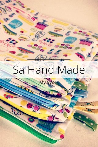 Sa Hand Made My Work