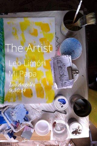 The Artist Leo Limón Mi Papa Los Angeles 9.30.14