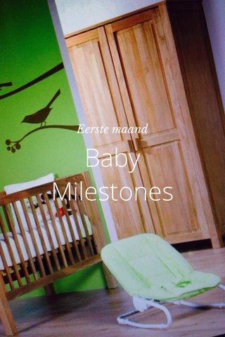 Baby Milestones Eerste maand