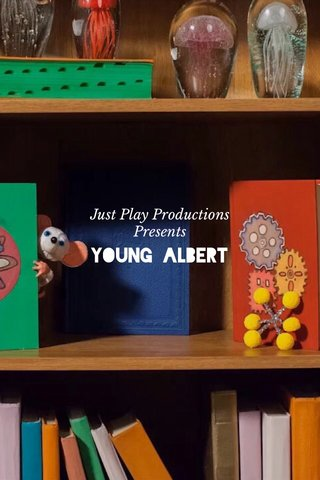 Young Albert Just Play Productions Presents