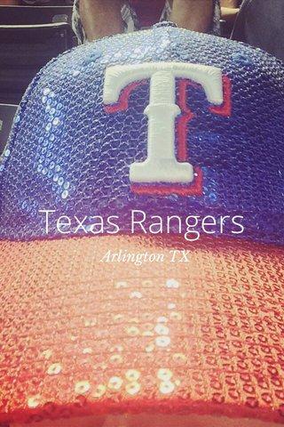 Texas Rangers Arlington TX