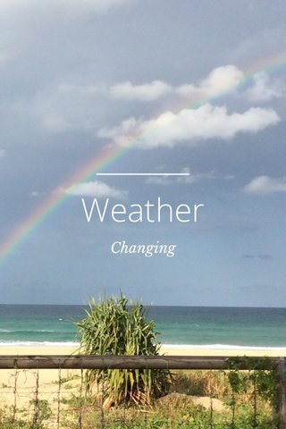 Weather Changing
