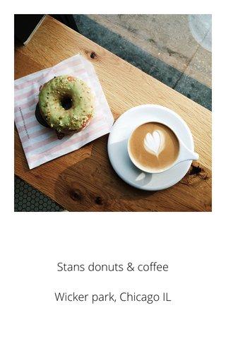 Stans donuts & coffee Wicker park, Chicago IL