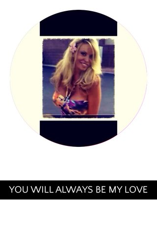 YOU WILL ALWAYS BE MY LOVE