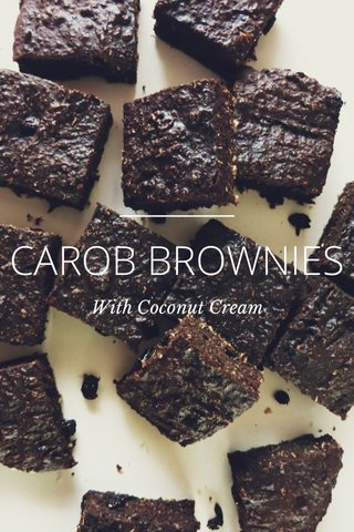CAROB BROWNIES With Coconut Cream