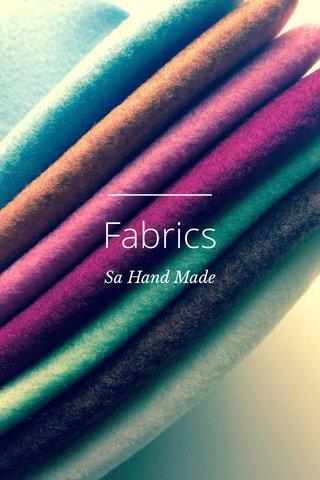 Fabrics Sa Hand Made
