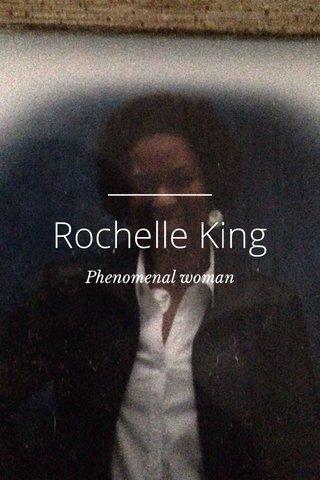 Rochelle King Phenomenal woman