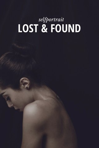 LOST & FOUND selfportrait