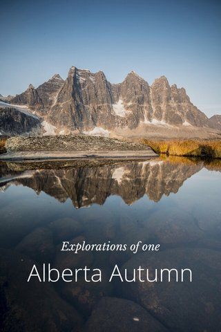 Alberta Autumn Explorations of one