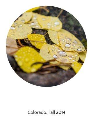 Colorado, Fall 2014