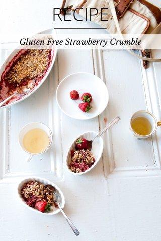 RECIPE Gluten Free Strawberry Crumble