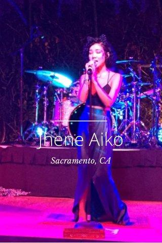 Jhene Aiko Sacramento, CA