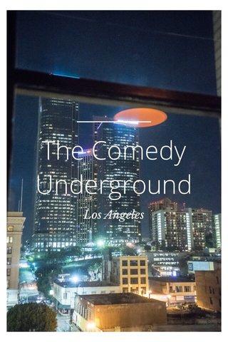 The Comedy Underground Los Angeles