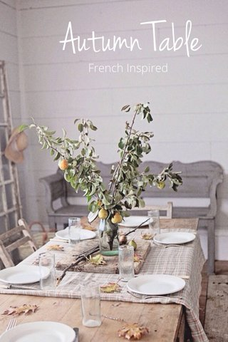 Autumn Table French Inspired