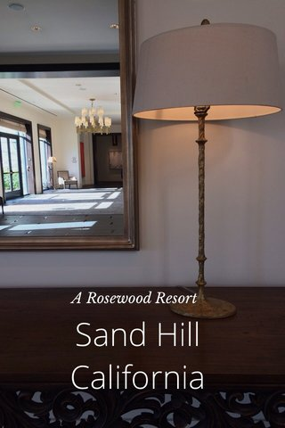 Sand Hill California A Rosewood Resort