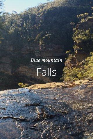 Falls Blue mountain