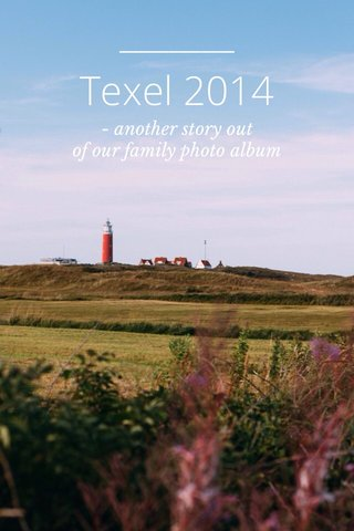 Texel 2014 - another story out of our family photo album