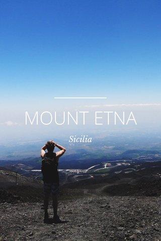 MOUNT ETNA Sicilia