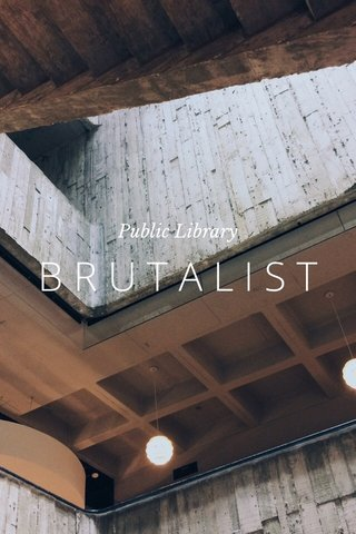 BRUTALIST Public Library