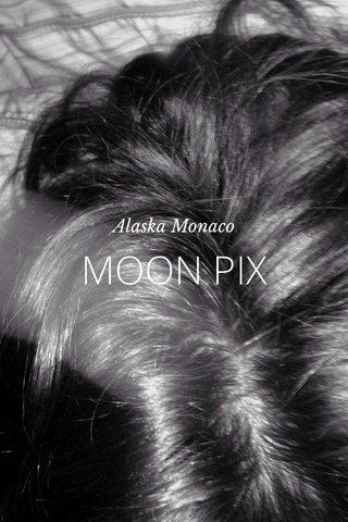 MOON PIX Alaska Monaco