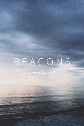 BEACONS Leucadia, CA