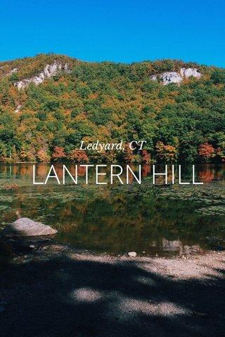 LANTERN HILL Ledyard, CT